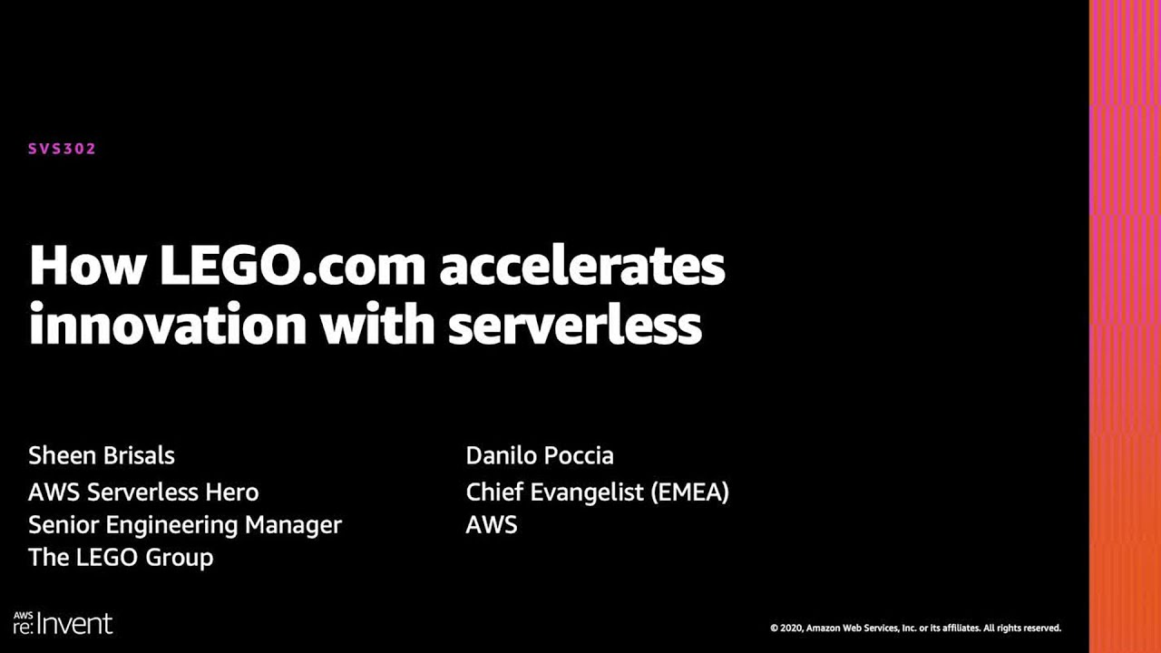 AWS re:Invent 2020: How LEGO.com accelerates innovation with serverless
