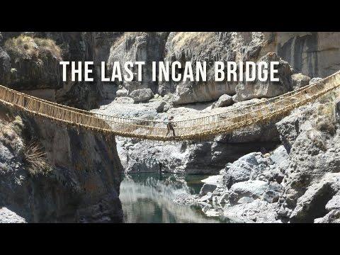 The Last Incan Bridge | 100 Wonders | Atlas Obscura