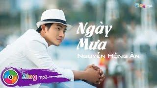 Ngày Mưa - Nguyễn Hồng Ân (Audio)