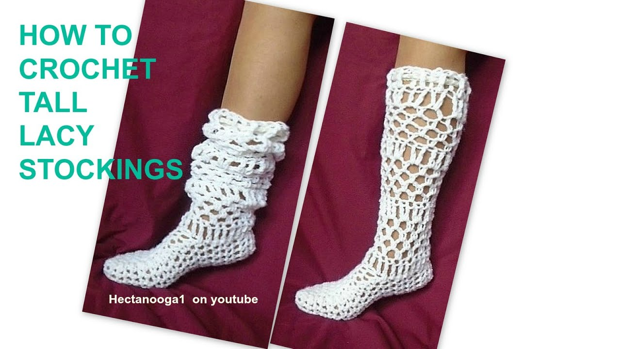 How To Crochet Lacy Long Stockings Adult Small Also Fits Age 12 To