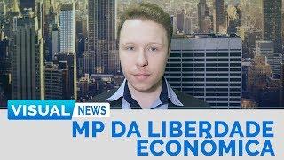 MP DA LIBERDADE ECONÔMICA | Visual News