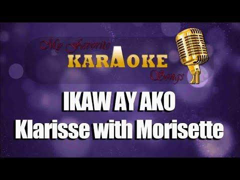 Ikaw Ay Ako Klarisse With Morisette Karaoke