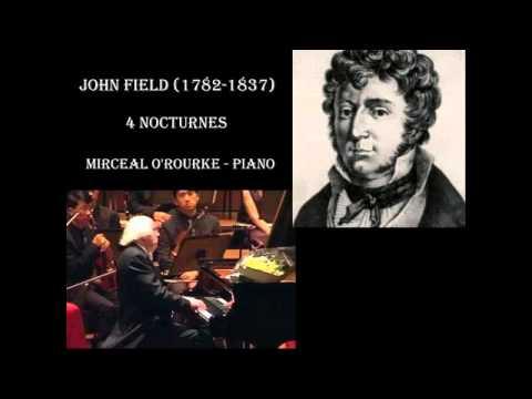 John Field - 4 Nocturnes, Miceal O'Rourke