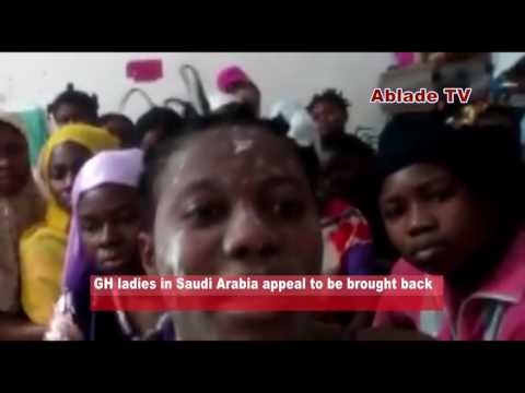 JUST IN _ GHANAIAN LADIES IN SAUDI ARABIA APPEAL TO BE BROUGHT BACK HOME