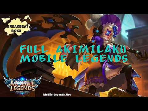DJ MOBILE LEGENDS ML AKIMILAKU 2018