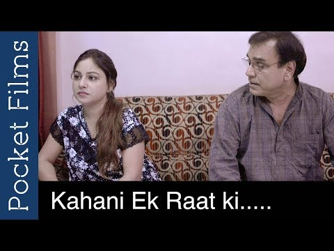 A Story Of a Father and a Daughter - Kahani Ek Raat Ki - Hindi Short Film thumbnail