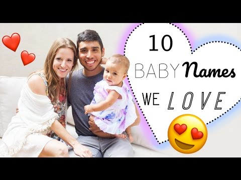 10 BABY NAMES with GREAT MEANINGS I Love 2017