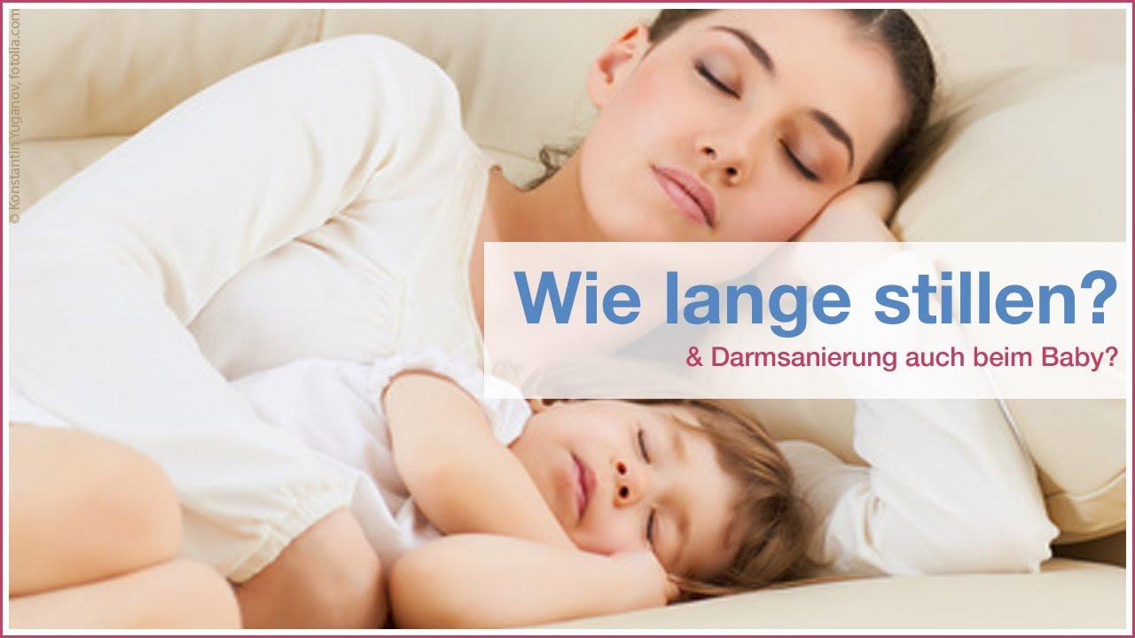 Wie Lange Blühen Petunien : wie lange stillen darmsanierung auch beim baby youtube ~ Frokenaadalensverden.com Haus und Dekorationen
