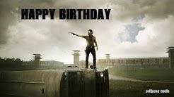 Happy birthday  (The Walking Dead version)
