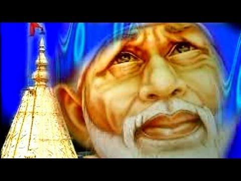 Sai Sacha Tera Naam - Sai Baba, Hindi Devotional Song