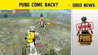 😊PUBG Mobile Come Back In India Soon - Good News Related To Pubg Unban - Legend X