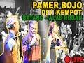 PAMER BOJO - DIDI KEMPOT LIVE TERBARU 2019 BATANG EXPO