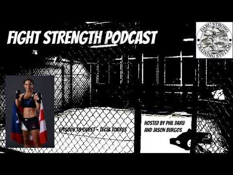 Fight Strength Podcast: Episode 18 with Tecia Torres