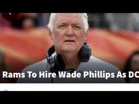 Wade Phillips Hired As Los Angeles Rams DC To Join Sean McVay