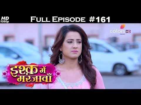 Ishq Mein Marjawan - Full Episode 161 - With English Subtitles
