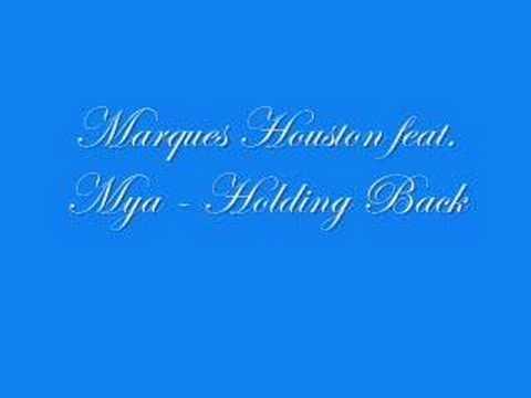 Marques Houston feat Mya - Holding Back