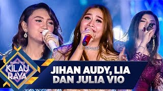 Jihan Audy, Julio Vio, Lia [CINTA LUAR BIASA] - Road To Kilau Raya (29/2)