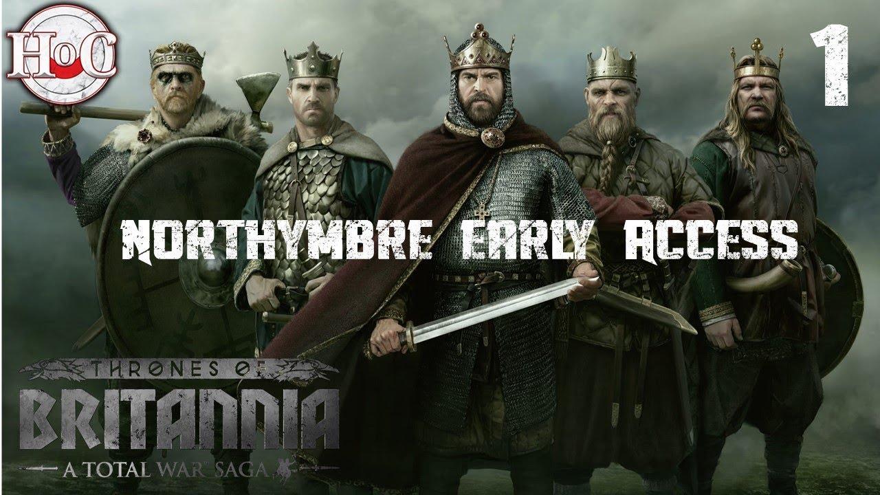 Northymbre Campaign Gameplay 1 - Total War Saga: Thrones of Britannia - Early Access