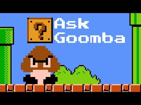 Ask Goomba #1