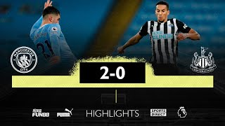 Manchester City 2 Newcastle United 0 | Premier League Highlights
