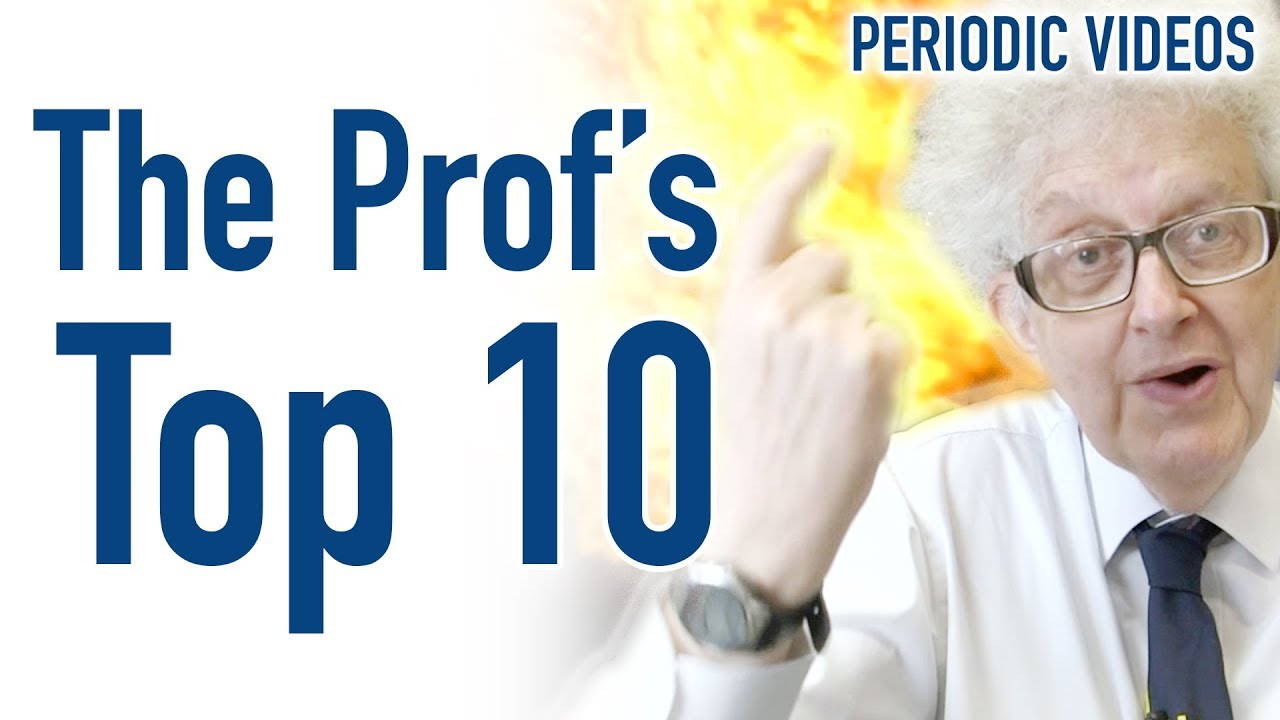 the professors top 10 periodic table of videos