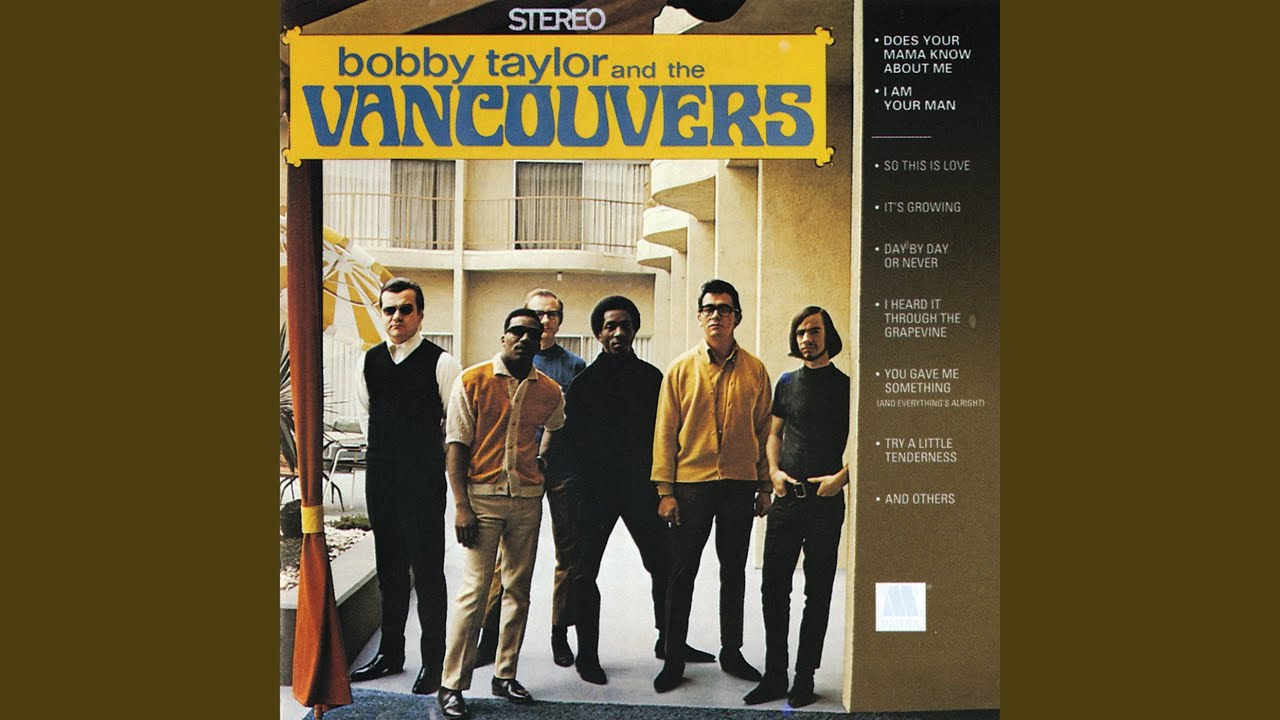 Bobby Taylor & The Vancouvers – Try A Little Tenderness Lyrics ...
