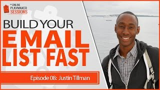 OPP08 Justin Tillman - Critical Strategies to Build Your Email List Fast