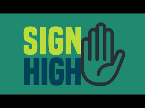Sign High - Episode 1 - Introduction