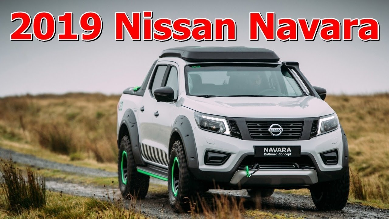 2019 nissan navara changes interior and exterior - youtube