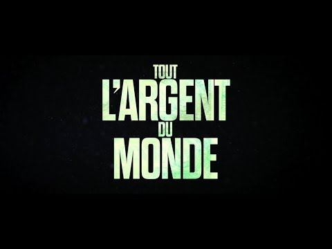 Tout L'Argent Du Monde/All The Money In The World trailer FR streaming vf