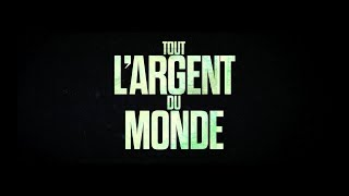 Tout L'Argent Du Monde/All The Money In The World trailer FR