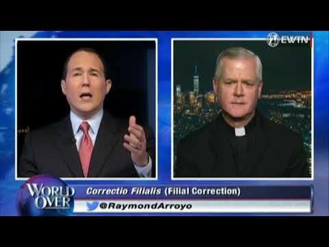 World Over - 2017-09-28 - Pope Francis Given Formal Correction with Raymond Arroyo
