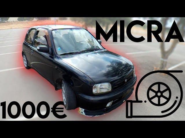 Baguete Garage + 1000€ = Micra TURBO e FORTE