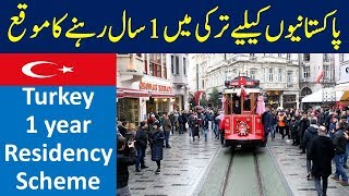 Turkey One Year Residency Program.