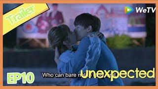 【ENG SUB】Unexpected EP10clip——Starring:  Austin Lin, Li Hao Fei,Huang Jun Jie, U.Lin Huang