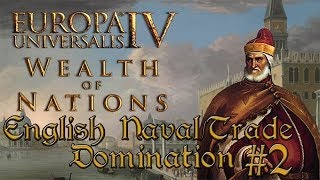 Europa Universalis IV Wealth of Nations: English Naval Domination #2