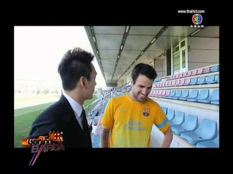 ชอทเด็ด Barca 28 July Part 3/3: นักบอลบาร์ซ่า โชว์ ภาษาไทย!!! / Cesc Fàbregas speaks Thai!!!