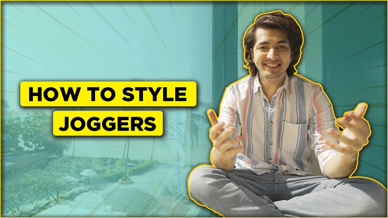How to Style Joggers   Simple & Easy Ways
