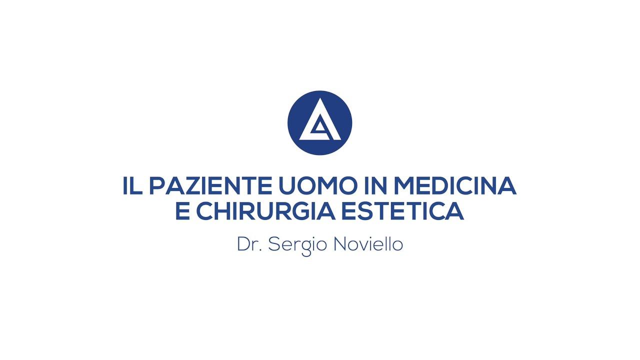 MEDICINA E CHIRURGIA ESTETICA DALLA PARTE DI LUI - Videointervista Dott. Sergio Noviello