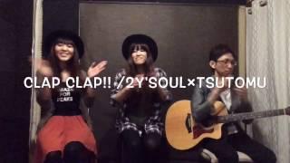 Clap Clap!! / 西野カナ(cover)