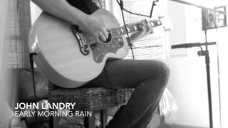 John Landry Studio - Early Morning Rain (CD - Bottom of the Ninth)