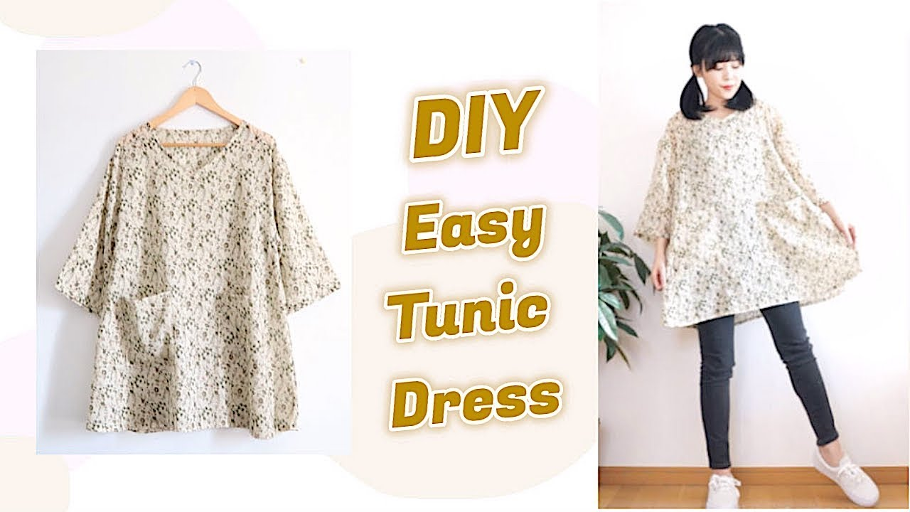DIY Easy Tunic Dress + HOW TO SEW A DRESS / 手作り+ファッション ...