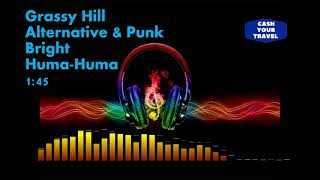 Grassy Hill Alternative & Punk Bright Huma-Huma 1:45