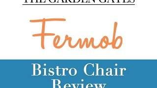 Fermob Bistro Chair Review - Thegardengates.com