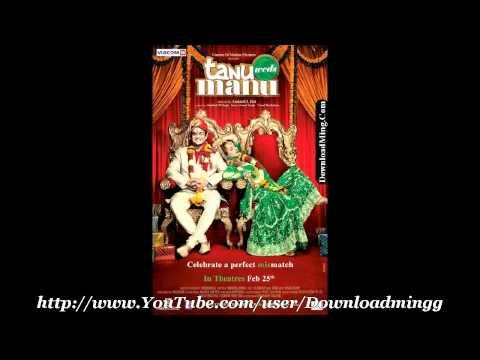 Sadi Gali *Lehmber Hussainpuri* Tanu Weds Manu (2011) - Full Song