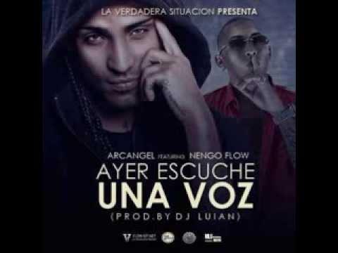 Ayer Escuché Una Voz-Arcangel ft Ñengo Flow (SEM)