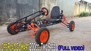 Build a Off Road Go Kart using Engine 200cc - Two Speed
