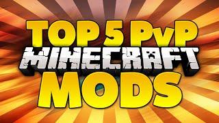 TOP 5 Minecraft PvP Mods