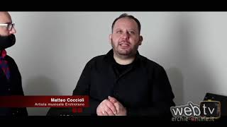 Erchie : Intervista a Matteo Coccioli