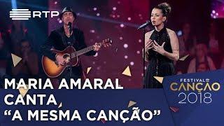 Canção nº 13: Maria Amaral - A Mesma Canção - 1ª Semifinal | Festival da Canção 2018